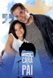 A Cara do Pai (2ª Temporada) - Poster / Capa / Cartaz - Oficial 1