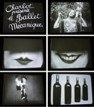 Balé Mecânico  (Ballet Mécanique / Charlot présente le ballet mécanique)