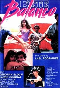 Bete Balanço - Poster / Capa / Cartaz - Oficial 2