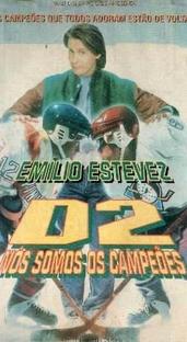 D2: Nós Somos os Campeões - Poster / Capa / Cartaz - Oficial 2