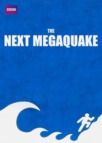 BBC Horizon: The Next Megaquake - Poster / Capa / Cartaz - Oficial 1