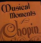 Miniaturas Musicais - Trechos Musicais de Chopin (Musical Moments from Chopin)