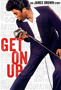 Get on Up - A História de James Brown - Poster / Capa / Cartaz - Oficial 2