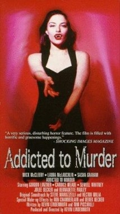 Addicted to Murder - Poster / Capa / Cartaz - Oficial 1