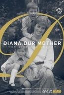 GNT.doc - Diana, Nossa Mãe: Sua Vida E Legado (GNT.doc - Diana, Nossa Mãe: Sua Vida E Legado)