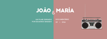João & Maria - Poster / Capa / Cartaz - Oficial 2