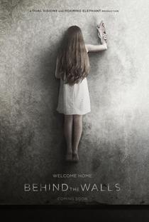 Behind the Walls - Poster / Capa / Cartaz - Oficial 1