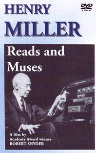 Henry Miller Reads and Muses - Poster / Capa / Cartaz - Oficial 1