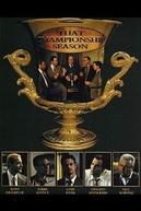 O Encontro dos Campeões (That Championship Season)