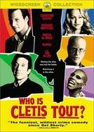 O Alvo Errado (Who Is Cletis Tout?)