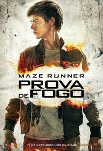 Maze Runner: Prova de Fogo - Poster / Capa / Cartaz - Oficial 16
