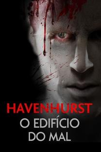 Havenhurst - O Edifício do Mal - Poster / Capa / Cartaz - Oficial 4