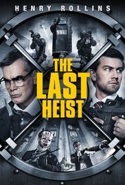The Last Heist - Poster / Capa / Cartaz - Oficial 1