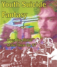 Youth Suicide Fantasy: Does Their Music Make Them Do It?  - Poster / Capa / Cartaz - Oficial 1
