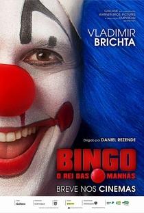 Bingo - O Rei das Manhãs - Poster / Capa / Cartaz - Oficial 2