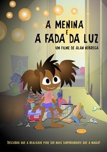 A Menina E A Fada Da Luz - Poster / Capa / Cartaz - Oficial 1