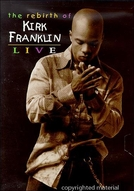 The Rebirth Of Kirk Franklin (The Rebirth Of Kirk Franklin)