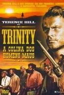 Trinity - A Colina dos Homens Maus (Boot Hill)