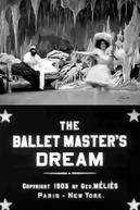 Le Rêve du maître de ballet (Le Rêve du maître de ballet)