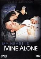 My Heart Is Mine Alone (Mein Herz - Niemandem!)