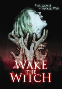 Wake The Witch - Poster / Capa / Cartaz - Oficial 1