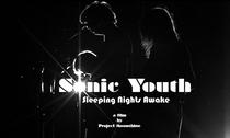 Sonic Youth: Dormindo noites acordadas - Poster / Capa / Cartaz - Oficial 1