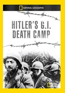 Prisioneiros do Holocausto (Hitler's G.I. Death Camp)