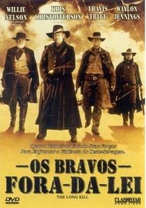 Os Bravos Fora-da-Lei - Poster / Capa / Cartaz - Oficial 4