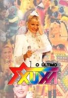 O Último Xou da Xuxa (O Último Xou da Xuxa)