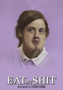 Coma Minha Merda - Poster / Capa / Cartaz - Oficial 1