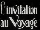 O Convite à Viagem (L'invitation au voyage)