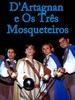 D'Artagnan e Os Três Mosqueteiros