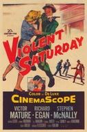 Um Sábado Violento (Violent Saturday)
