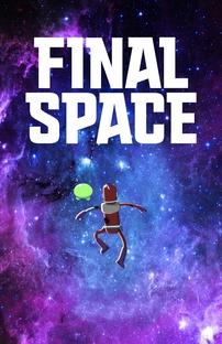 Final Space (1ª Temporada) - Poster / Capa / Cartaz - Oficial 2