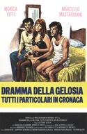 Ciúme à Italiana (Dramma Della Gelosia - Tutti i Particolari in Cronaca)