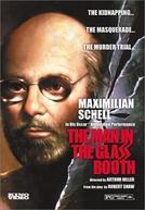 O Homem na Caixa de Vidro (The Man in the Glass Booth)