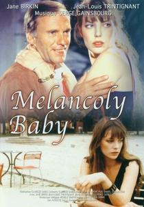 Melancoly Baby - Poster / Capa / Cartaz - Oficial 2