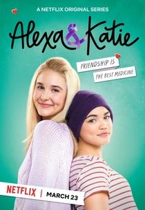 Alexa & Katie (1ª Temporada) - Poster / Capa / Cartaz - Oficial 1