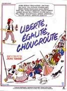 Liberdade, Igualdade e Revolução (Liberté, égalité, choucroute)