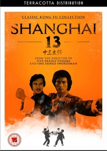 Shanghai 13 - Poster / Capa / Cartaz - Oficial 3