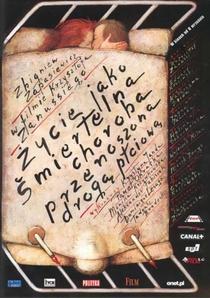 A Vida Como Uma Doença Fatal Sexualmente Transmissível - Poster / Capa / Cartaz - Oficial 1