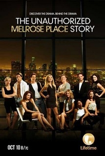 The Unauthorized Melrose Place Story - Poster / Capa / Cartaz - Oficial 1