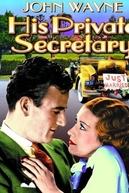 His Private Secretary (His Private Secretary)