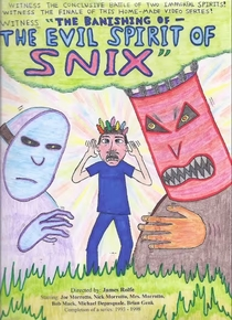 The Banishing of the Evil Spirit of Snix - Poster / Capa / Cartaz - Oficial 1