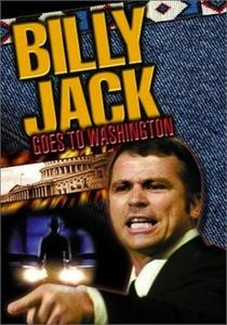 Billy Jack Vai a Washington - Poster / Capa / Cartaz - Oficial 2