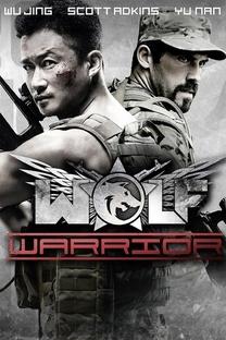 Wolf Warrior - Poster / Capa / Cartaz - Oficial 11