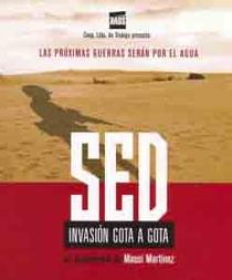Sede, invasão gota a gota - Poster / Capa / Cartaz - Oficial 1