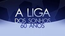 A Liga dos Sonhos - 60 Anos da UEFA Champions League - Poster / Capa / Cartaz - Oficial 1