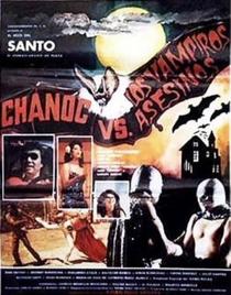 Chanoc y el Hijo del Santo Contra los Vampiros Asesinos - Poster / Capa / Cartaz - Oficial 2