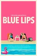 Blue Lips (Blue Lips)